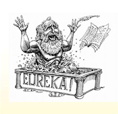 archimedes and the bathtub ran naked down the street shouting eureka eureka i ve found it