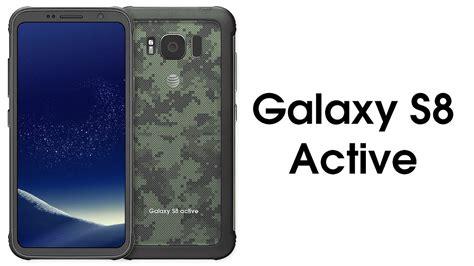 Samsung S8 Active Samsung Galaxy S8 Active Release Date Specs Price