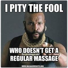 Massage Therapist Meme - 1000 images about massage meme on pinterest massage