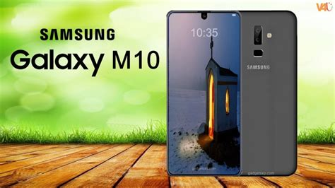 samsung m10 samsung galaxy m10 release date price look specs trailer features leaks