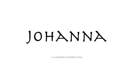 tattoo lettering for joanna johanna name tattoo designs