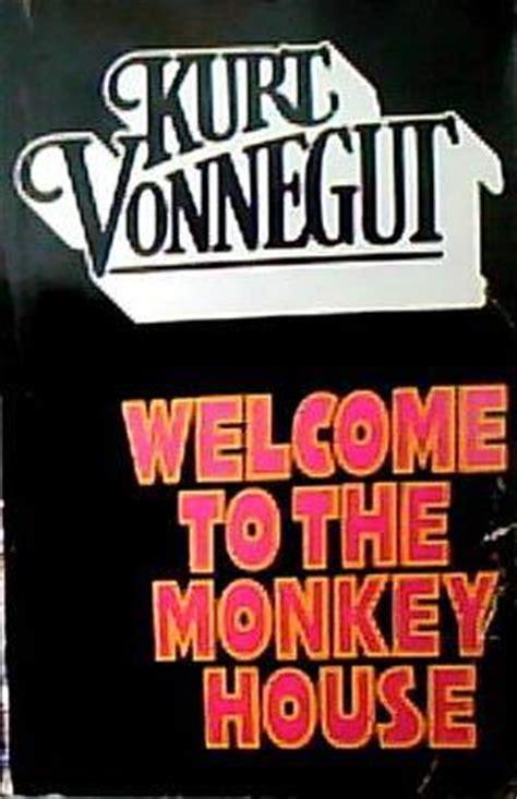 welcome to the monkey welcome to the monkey house by kurt vonnegut reviews discussion bookclubs lists