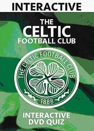 film interactive quiz rent celtic football club interactive quiz 2006 film
