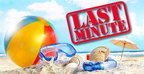 vacanze last minute agosto offerte last minute per vacanze al mare