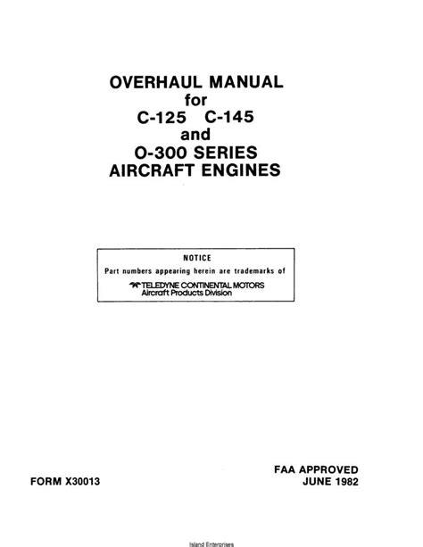 Continental Overhaul Manual X30013 C-125, C-145 & O-300