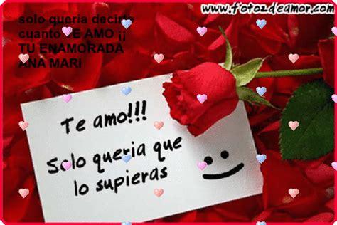 imagenes de feliz martes te amo www anamari4823miscositas com m 193 s frases de amor 161 te amo
