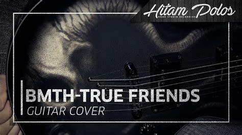 True Friend Guitar Chords