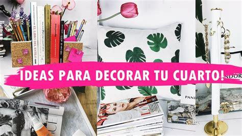 decora tu cuarto sin gastar mucho ideas originales para decorar tu cuarto ideas f 225 ciles