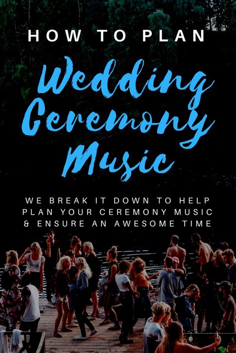 Wedding Ceremony Playlist by Best 25 Songs For Wedding Ceremony Ideas On