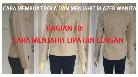 Membuat Pola Baju Blazer | cara membuat pola dan menjahit baju blazer wanita dewasa