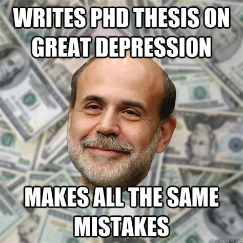 Phd Meme - great depression meme www imgkid com the image kid has it