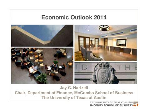 Mba Program Office Mccombs by Economic Forecast 2014 Hartzell Professor Of
