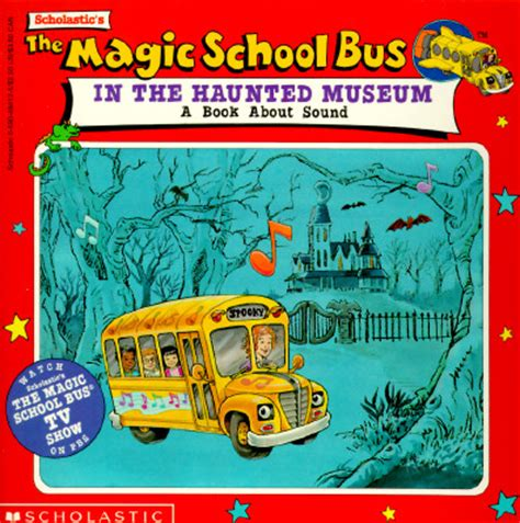 magic school bus haunted house the magic school bus in the haunted museum a book about sound paperback skylight