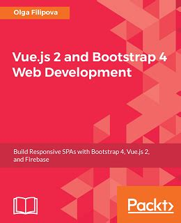 tutorial vue js 2 vue js 2 and bootstrap 4 web development free ebooks