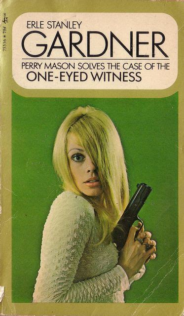 Erle Stanley Gardner The Of The One Eyed Witness 63 best perry books images on perry books and crime fiction