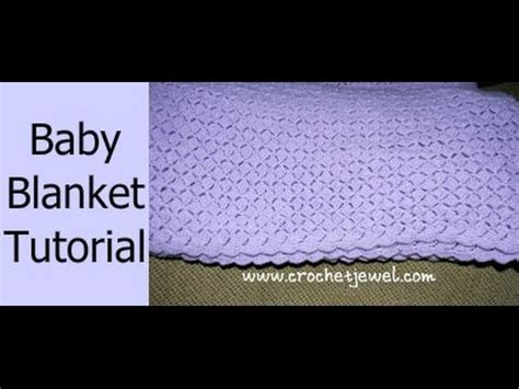 Youtube Tutorial Crochet Baby Blanket | crochet shell baby blanket afghan tutorial crochet jewel