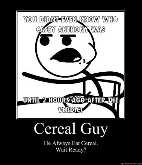 Cereal Meme Generator - eating cereal meme 100 images cereal guy meme by
