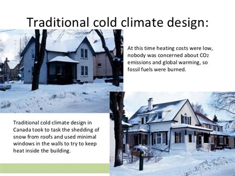 cold climate house plans sustainable design part two climate related issues