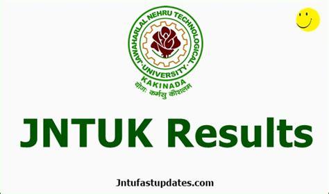 Jntuk Mba 4th Sem Results 2017 Manabadi by Jntuk Results Jntukresults Edu In Get Jntu Kakinada