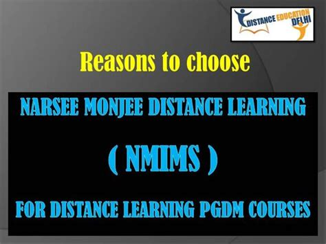 Nmims Correspondence Mba by Why Choose Nmims For Distance Learning Pgdm Courses