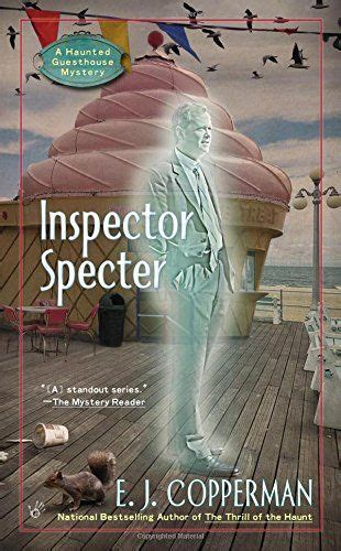 the hostess with the ghostess a haunted guesthouse mystery haunted guesthouse mysteries books inspector specter by e j copperman