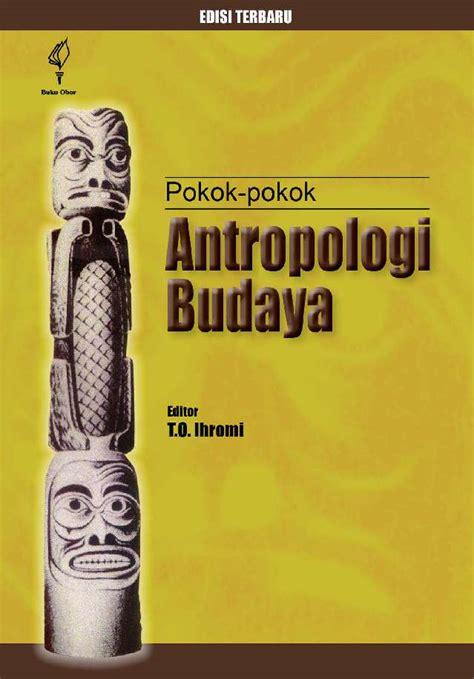 Buku Pokok Pokok Statistik 1 jual buku pokok pokok antropologi budaya oleh t o ihromi