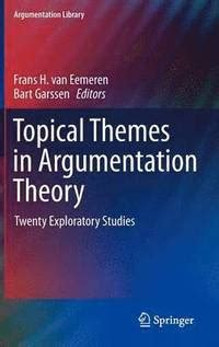 Topical Themes In Argumentation Theory Frans H Van