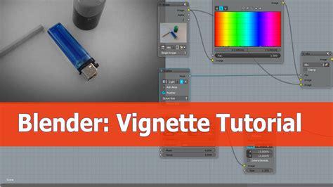 tutorial blender compositing how to add a vignette with blender blendernation