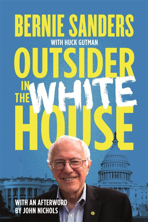 books about the white house book review outsider in the white house by bernie sanders prospect magazine