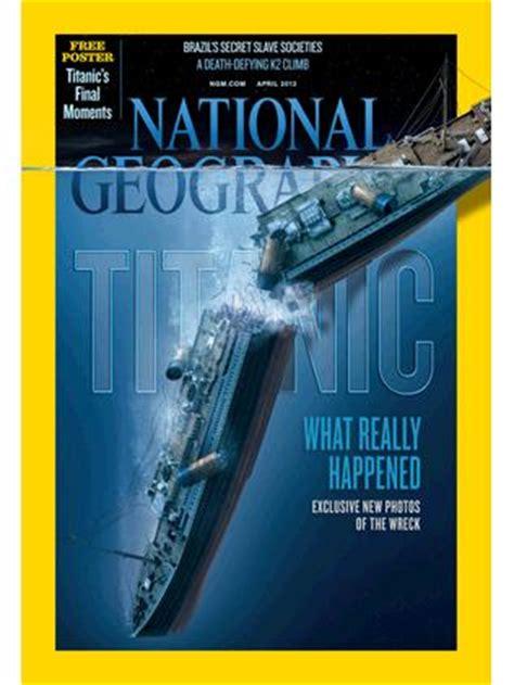 National Geographic Edisi Agustus 2012 Bindonesia krochkoat ini dia foto sejarah reruntuhan kapal titanic
