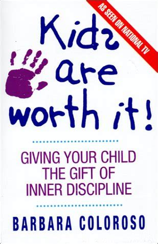 kids are worth it giving your child the gift of inner discipline ebook kids are worth it giving your child the gift of inner