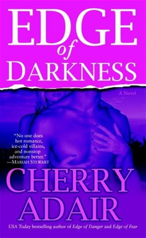 edge of darkness the cincinnati series books edge of darkness t flac 10 by cherry adair reviews