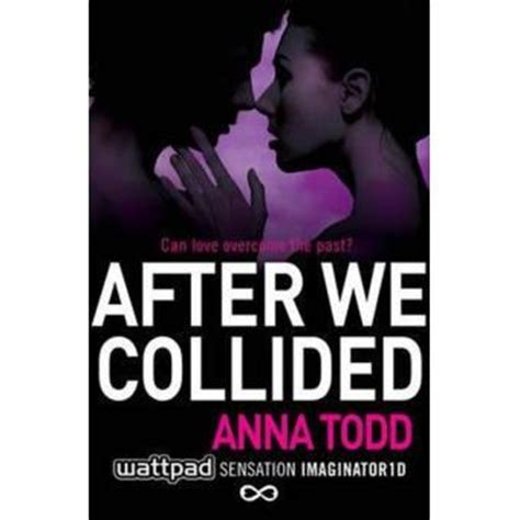 after we collided the after series after we collided broch 233 todd achat livre