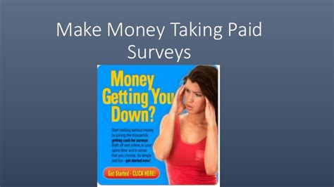 Paid Surveys For Money - make money taking paid surveys