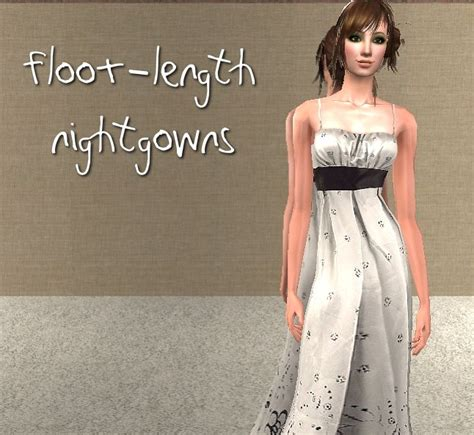 Floor Length Nightie by Mod The Sims Floor Length Nightgowns