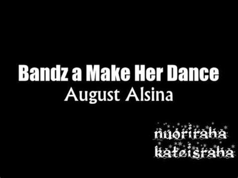 how to make your voice like august alsina august alsina x bandz a make her dance