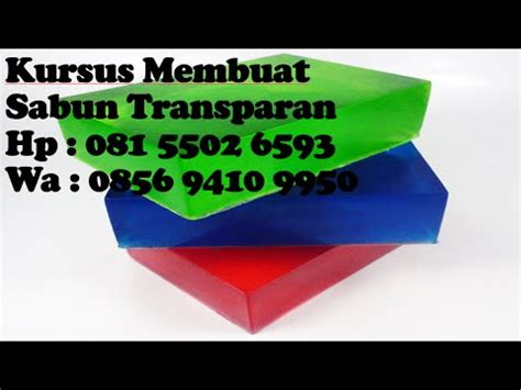 youtube membuat sabun kursus membuat sabun transparan youtube