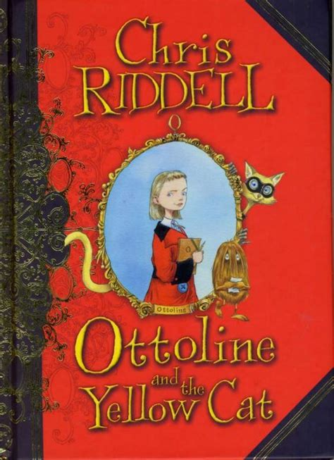 ottoline and the yellow cat by chris riddell books articles to read bookstores