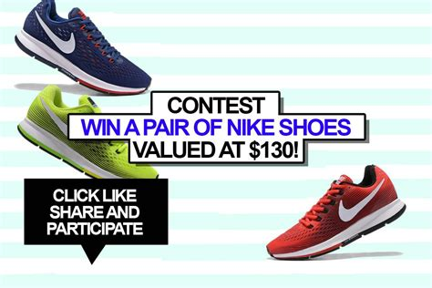 Win A Pair Of by Contest Win A Pair Of Nike Shoes Valued At 130