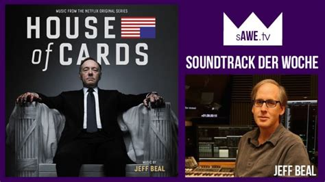 house of cards soundtrack musik in house of cards jeff beal soundtrack der woche 20 seite 1 seriesly
