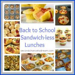 back to school sandwich less lunch ideas second chance to dream