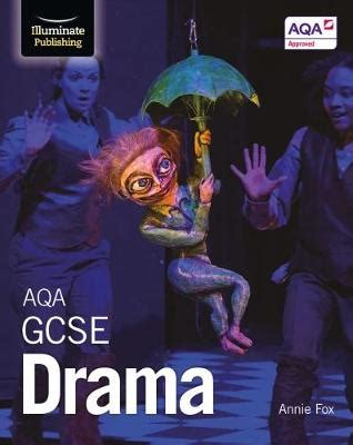 aqa gcse drama by annie fox waterstones