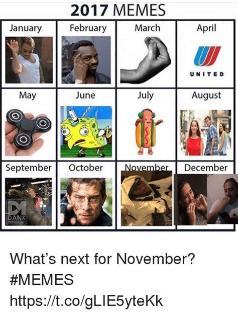 2017 memes january february march rl unite d 2017 memes february january march april unite d may june july august septemberoctober er