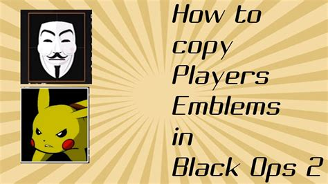after patch black ops 2 how to emblems ps3xbox how to copy peoples emblems in black ops 2 after patch
