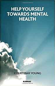 help yourself to positive mental health books help yourself towards mental health