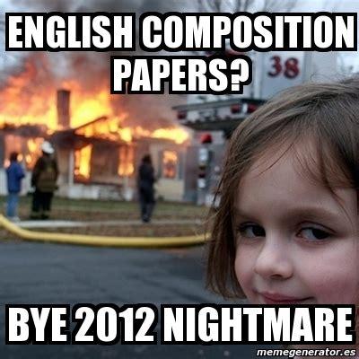 Disaster Girl Meme Generator - meme disaster girl english composition papers bye 2012