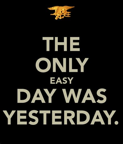 tattoo the only easy day was yesterday the only easy day was yesterday poster bradydahl33