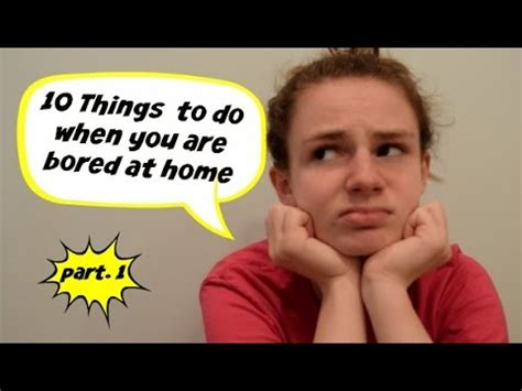 10 things to do when you are bored at home