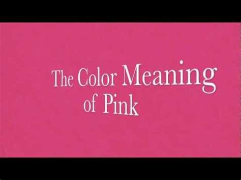 Color Meanings Pink Mood Color Symbolism for Pink ?   YouTube