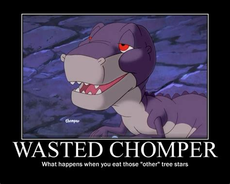 Land Before Time Meme - wasted chomper demotivational by headbanger14 on deviantart